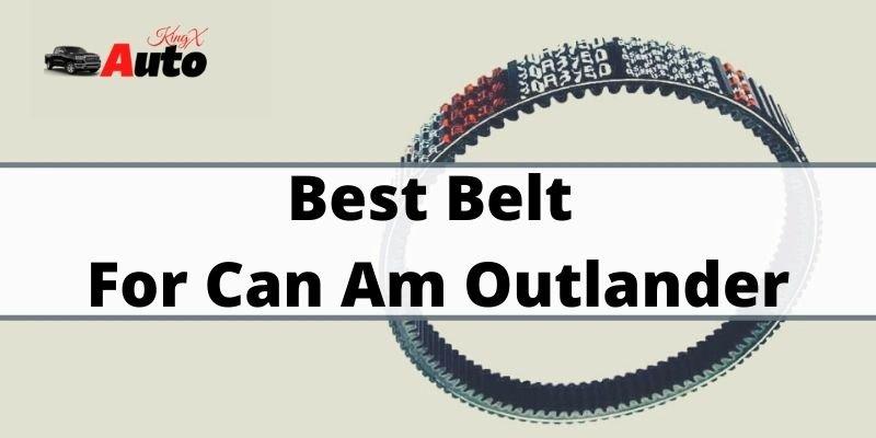Best Belt for Can Am Outlander