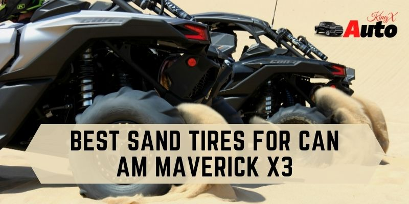 Best Sand Tires For Can Am Maverick X3