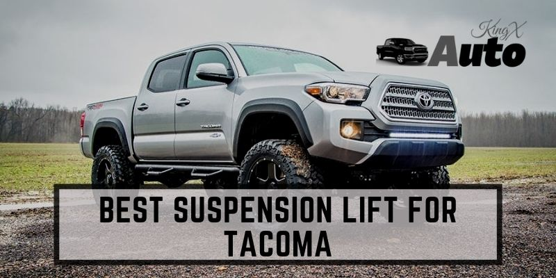 Best Suspension Lift For Tacoma