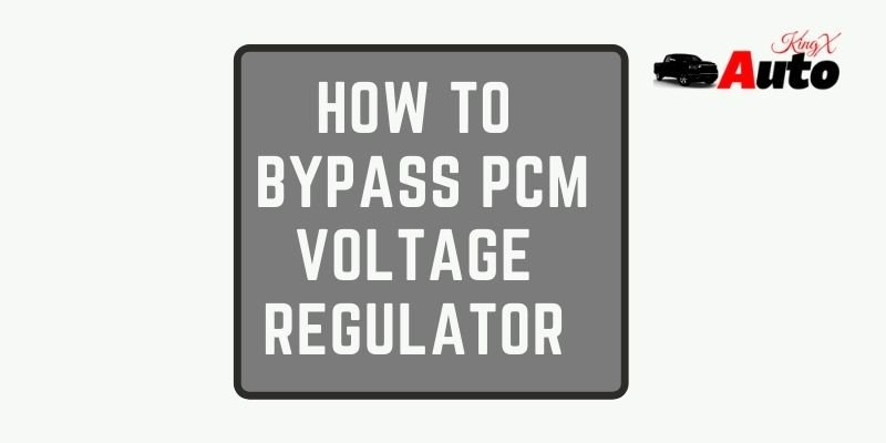 How to Bypass PCM Voltage Regulator