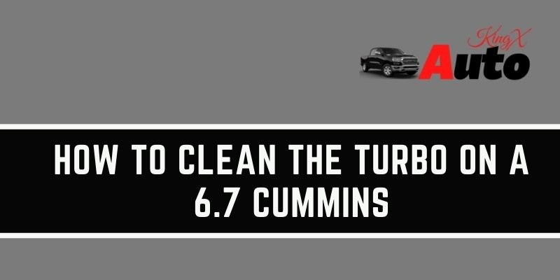 How to Clean the Turbo on a 6.7 Cummins