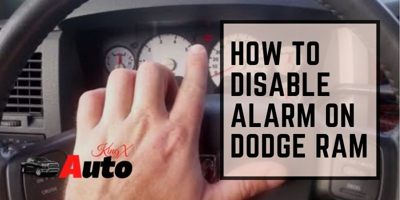 How to Disable Alarm on Dodge Ram